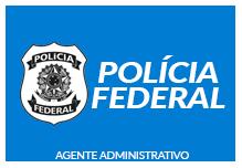 PF Agente Administrativo (Noite)