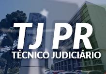 Curso TJ PR - Técnico Judiciário