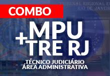 Combo 2 em 1 MPU e TRE/RJ - Técnico Judiciário Área Adminstrativa