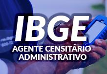 Curso IBGE - Agente Censitário Administrativo