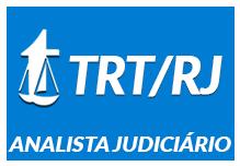 ANALISTA JUDICIÁRIO TRT RJ (NOITE) - Área Judiciária