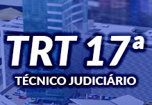 Curso TRT 17ª Região - Técnico Judiciário - Área Administrativa