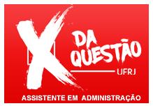 Aulão X da Questão UFRJ - Assistente Adminitrastivo - Sábado- 11/11 -  8h -18h