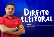 Módulo DIREITO ELEITORAL com Professor ARTUR DAMASCENO