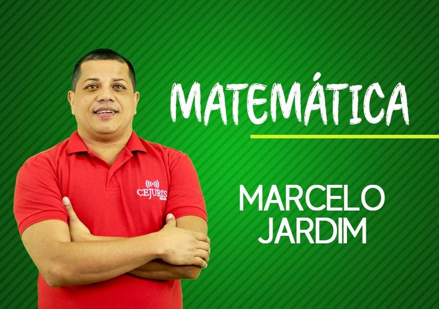 Módulo de MATEMÁTICA com Professor MARCELO JARDIM (Gravação em Sala)