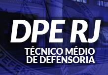 Curso DPE RJ  - Técnico Médio de Defensoria