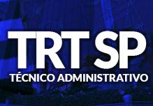 Curso TRT SP - Técnico Judiciário Área Administrativa