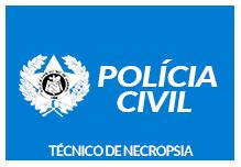 Técnico de Necropsia- Polícia Civil/RJ (48h) - Noite- 18h às 22h- 2ª à 6ª