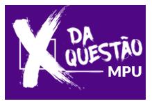 Aulão -X da Questão- MPU (9h)- Sábado- 8h às 18h