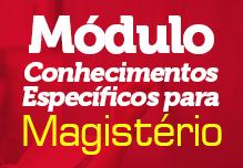Módulo Magistério - Conhecimentos Específicos para Magistério (Gravações em Sala de Aula)
