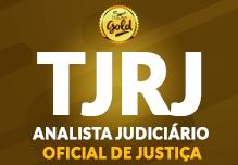 Analista Judiciário- Oficial de Justiça-TJ/RJ- Gold- (192h)-2ª à 6ª(podendo incluir sábados, domingos e feriados)- Manhã  08h às 12h-    Cód:02218