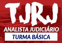 Turma TJ RJ Online - Analista Judiciário - Turma Básica  - TEORIA INTENSIVA(Gravações em Sala)