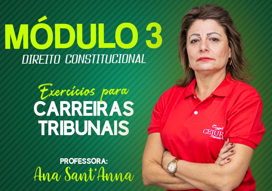 Módulo 03 de D.Constitucional- Exercícios para Carreiras Públicas- Sextas-feiras- 14h às 17h - Cód: 02148