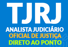 Analista Judiciário- OJA- Direto ao Ponto (104h)-Manhã- 08h às 12h- 2ª à 6ª(podendo ter dias livres na semana)- Cód: 02227