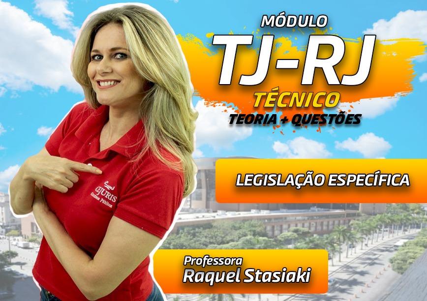 Módulo TJ RJ - Legislação Específica  - TEORIA E EXERCÍCIOS (Gravações em Sala)