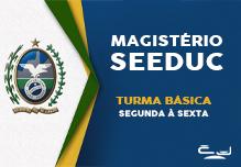 Magistério SEEDUC- Turma Básica (42h)- Noite- 18:30 às 21:45-  2ª à 6ª( Podendo ter dias livres na semana)-    Cód: 02432