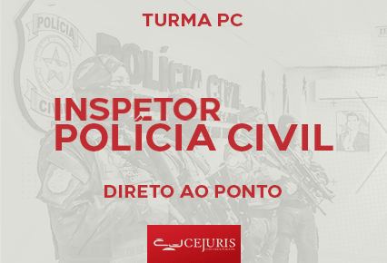 Inspetor - Polícia Civil - PC RJ- Exercícios - Gold - Noite - 2ª a 6ª