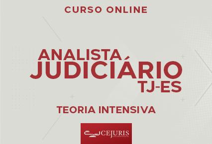 TJ ES - Curso on-line - Analista Judiciário 1 - Área Administrativa - TEORIA INTENSIVA (Gravação em sala de aula)