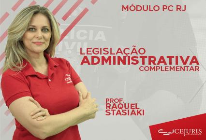 Módulo PC RJ - Legislação Administrativa Complementar (Gravações em Sala de Aula)