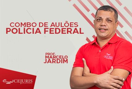 COMBO de AULÕES - PF - Prof. Marcelo Jardim (Gravações em Sala de Aula)