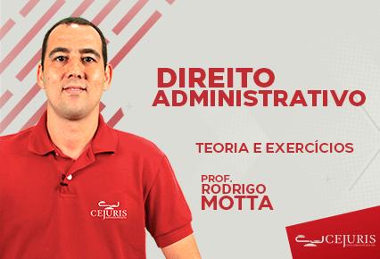 Módulo TJ RJ - Direito Administrativo - TEORIA E EXERCÍCIOS (Gravações em Sala)
