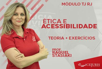 Módulo TJ RJ - Ética e Acessibilidade - TEORIA E EXERCÍCIOS (Gravações em Sala)