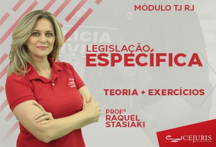 Módulo TJ RJ - Legislação Específica  - TEORIA E EXERCÍCIOS - Online