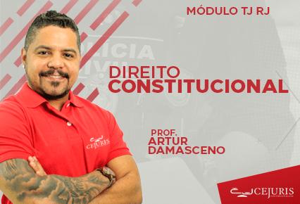 Módulo TJ RJ -  Direito Constitucional (EXERCÍCIOS)