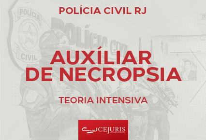 Curso Polícia Civil RJ  - Auxiliar de Necropsia -  Online - Teoria intensiva