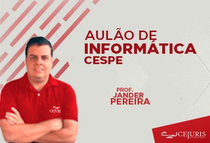 Aulão de Informática - Polícia Civil - CESPE - 01/08