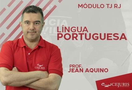 Módulo TJ RJ -  Língua Portuguesa (Gravações em Sala de Aula)