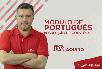 Módulo de Português - Resoluções de Questões - 14h às 17h - Segunda-feira