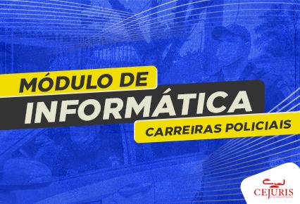 Módulo de Informática para carreiras policiais