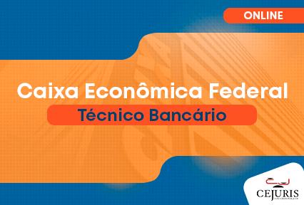 Curso Online - Caixa Econômica Federal - Cargo Técnico - Bancário