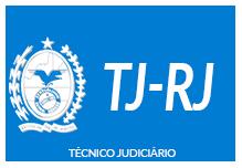 TJ/RJ - Técnico Judiciário (188h) Manhã- 08h às 12h- 2ª à 6ª(podendo ter aula sab/dom/feriados)- Cód: 02234