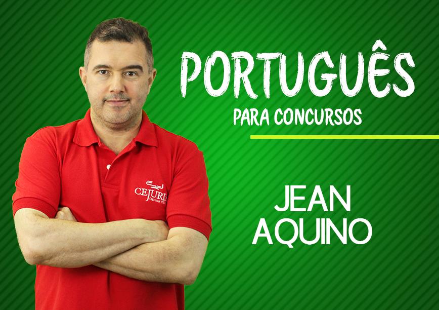 Módulo de PORTUGUÊS PARA CONCURSOS -  MORFOLOGIA - Professor Jean Aquino (Gravação em Sala)