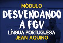 Módulo DESVENDANDO A FGV com Professor JEAN AQUINO (Gravação em Sala)