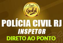 Inspetor- PC/RJ- Exercícios- Gold- Sab/Dom- 8h às17h- (podendo ter sábados e/ou domingos livres)- Cód: 2314