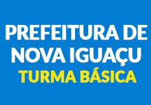 Prefeitura de Nova Iguaçu/RJ- Turma Básica (60 h)- Noite- 18h às 22h- 2ª à 6ª( podendo ter dias livres na semana)  Cód: 02182